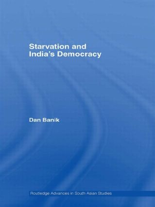 Starvation and India's Democracy: 1st Edition (Hardback) book cover