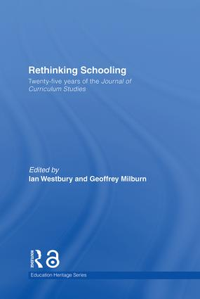 Rethinking Schooling: Twenty-Five Years of the Journal of Curriculum Studies (Hardback) book cover