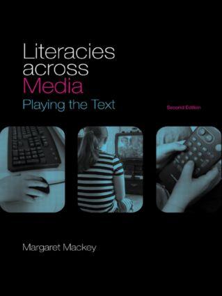 Literacies Across Media
