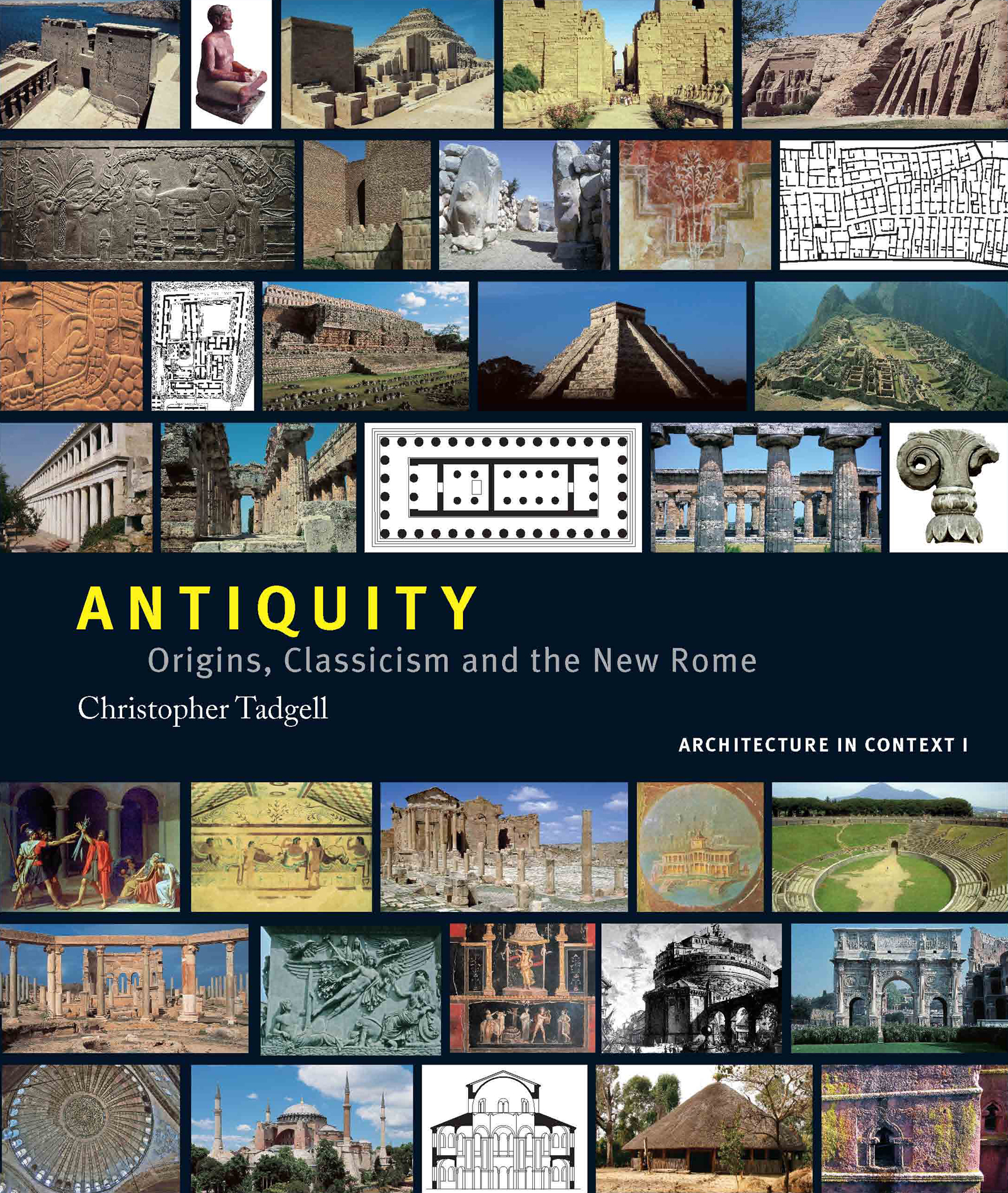 Antiquity: Origins, Classicism and The New Rome (Hardback) book cover