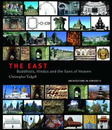The East: Buddhists, Hindus and the Sons of Heaven (Hardback) book cover