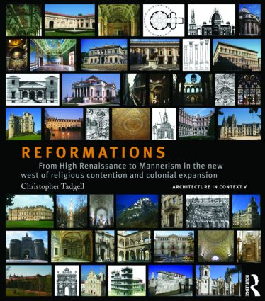 Reformations: From High Renaissance to Mannerism in the New West of Religious Contention and Colonial Expansion (Hardback) book cover