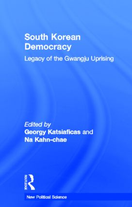 South Korean Democracy: Legacy of the Gwangju Uprising book cover
