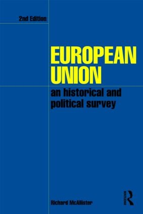 European Union: An Historical and Political Survey, 2nd Edition (Paperback) book cover
