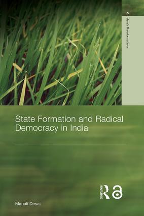State Formation and Radical Democracy in India (Hardback) book cover