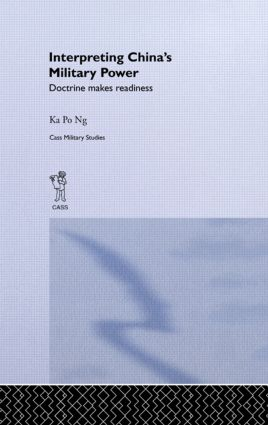 Interpreting China's Military Power: Doctrine Makes Readiness, 1st Edition (Paperback) book cover