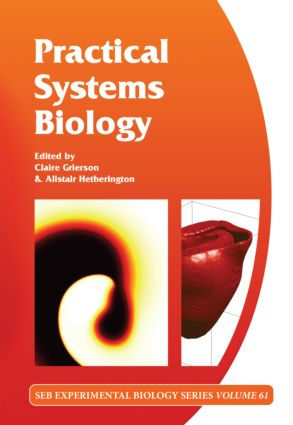 Practical Systems Biology: Volume 61 (Hardback) book cover