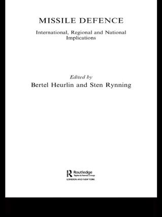 Missile Defence: International, Regional and National Implications, 1st Edition (Paperback) book cover