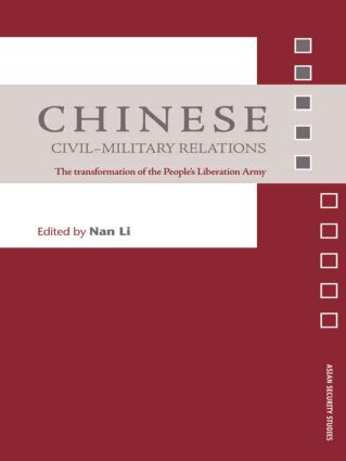 Chinese Civil-Military Relations: The Transformation of the People's Liberation Army book cover