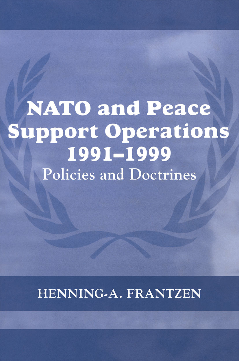 NATO and Peace Support Operations, 1991-1999: Policies and Doctrines book cover