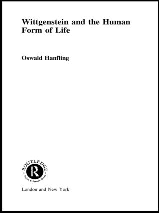 Wittgenstein and the Human Form of Life (Paperback) book cover