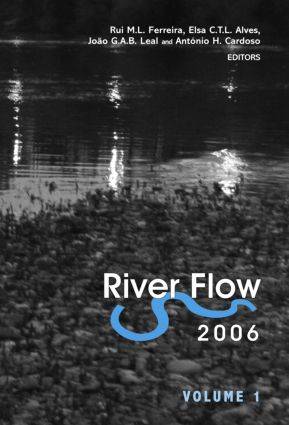 River Flow 2006, Two Volume Set: Proceedings of the International Conference on Fluvial Hydraulics, Lisbon, Portugal, 6-8 September 2006, 1st Edition (Pack) book cover