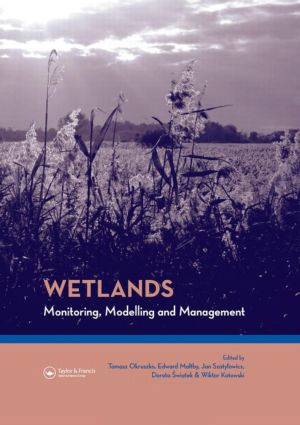 Wetlands: Monitoring, Modelling and Management: 1st Edition (Hardback) book cover