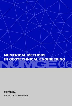 Numerical Methods in Geotechnical Engineering: Sixth European Conference on Numerical Methods in Geotechnical Engineering (Graz, Austria, 6-8 September 2006), 1st Edition (Pack) book cover