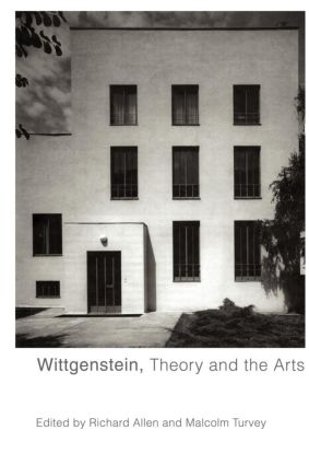 Wittgenstein, Theory and the Arts (Paperback) book cover