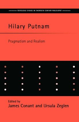 Hilary Putnam: Pragmatism and Realism book cover