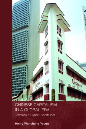 Chinese Capitalism in a Global Era: Towards a Hybrid Capitalism, 1st Edition (Paperback) book cover