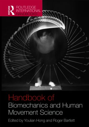 Routledge Handbook of Biomechanics and Human Movement Science (Hardback) book cover