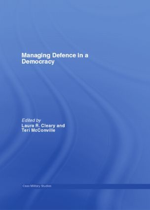 Managing Defence in a Democracy: 1st Edition (Paperback) book cover