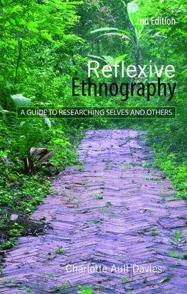 Reflexive Ethnography: A Guide to Researching Selves and Others, 2nd Edition (Paperback) book cover