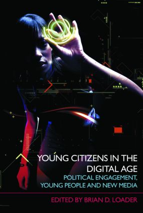 Young Citizens in the Digital Age: Political Engagement, Young People and New Media (Paperback) book cover