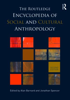 The Routledge Encyclopedia of Social and Cultural Anthropology: 2nd Edition (Hardback) book cover