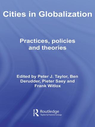 Cities in Globalization: Practices, Policies and Theories (Hardback) book cover