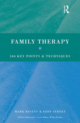 Family Therapy: 100 Key Points and Techniques book cover