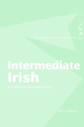 Intermediate Irish: A Grammar and Workbook (Paperback) book cover