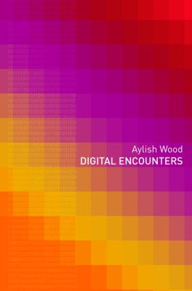 Digital Encounters: 1st Edition (Paperback) book cover