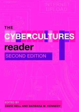 The Cybercultures Reader: 2nd Edition (Paperback) book cover