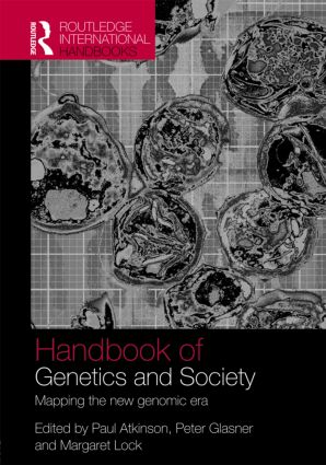 The Handbook of Genetics & Society