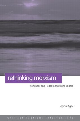 Rethinking Marxism: From Kant and Hegel to Marx and Engels (Paperback) book cover