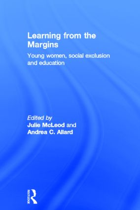 Learning from the Margins: Young Women, Social Exclusion and Education, 1st Edition (Hardback) book cover