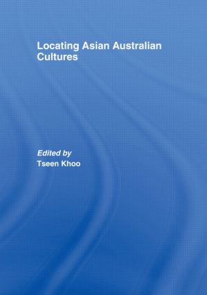 Locating Asian Australian Cultures: 1st Edition (Hardback) book cover