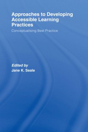 Approaches to Developing Accessible Learning Experiences: Conceptualising Best Practice book cover