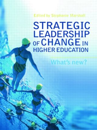 Strategic Leadership of Change in Higher Education: What's New? (Paperback) book cover