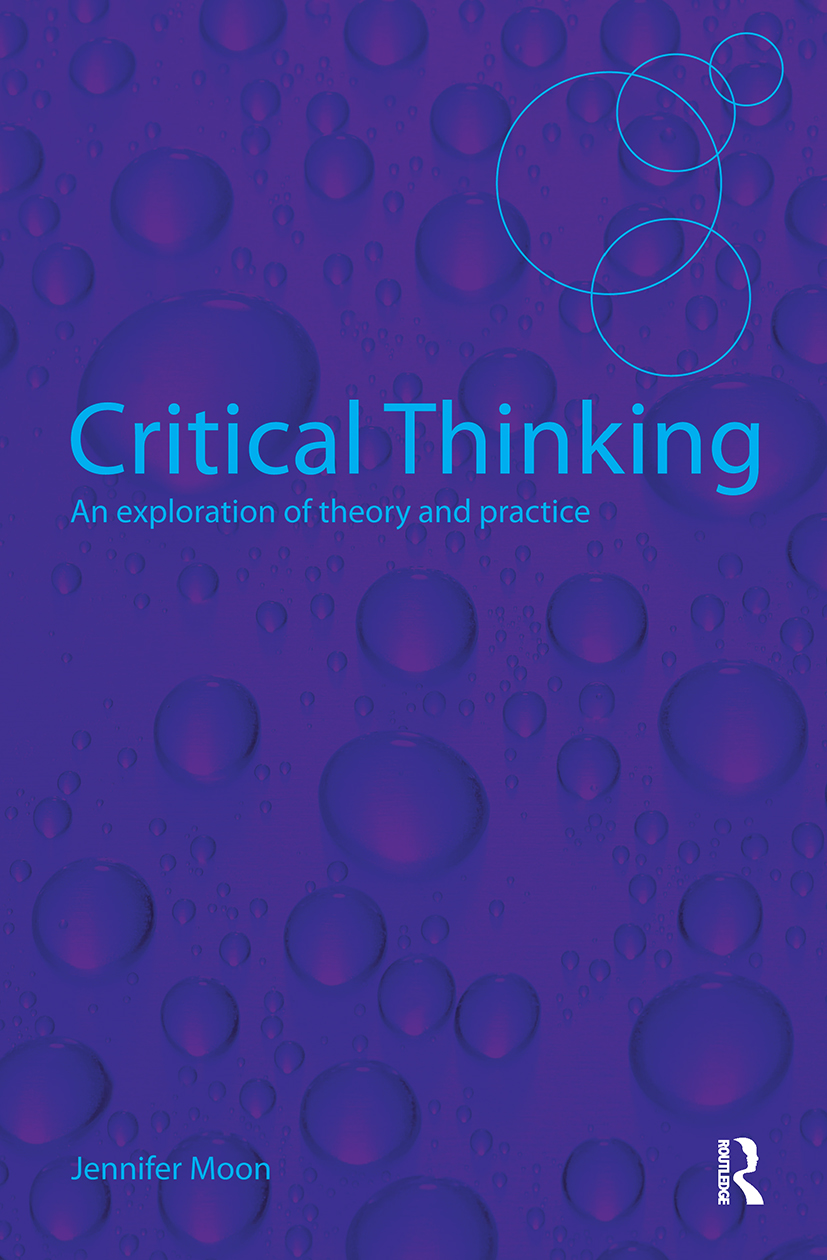 Critical Thinking: An Exploration of Theory and Practice, 1st Edition (Paperback) book cover