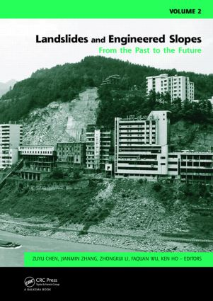 Landslides and Engineered Slopes. From the Past to the Future, Two Volumes + CD-ROM: Proceedings of the 10th International Symposium on Landslides and Engineered Slopes, 30 June - 4 July 2008, Xi'an, China, 1st Edition (Hardback) book cover