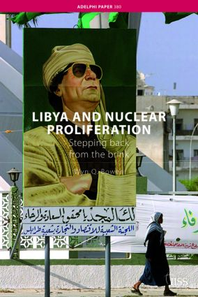Libya and Nuclear Proliferation: Stepping Back from the Brink, 1st Edition (Paperback) book cover