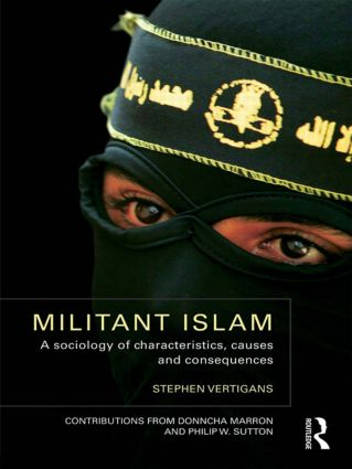 Militant Islam: A sociology of characteristics, causes and consequences (Paperback) book cover