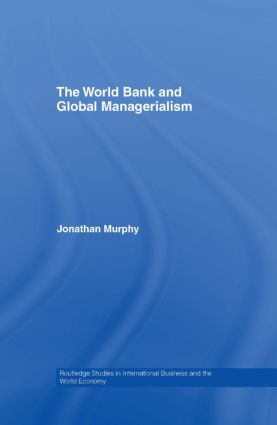 The World Bank and Global Managerialism (Hardback) book cover