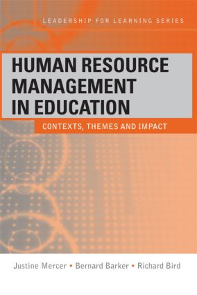 Human Resource Management in Education: Contexts, Themes and Impact, 1st Edition (Paperback) book cover