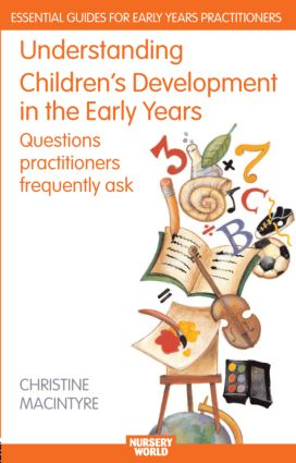 Understanding Children's Development in the Early Years
