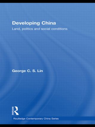 Developing China: Land, Politics and Social Conditions, 1st Edition (Hardback) book cover