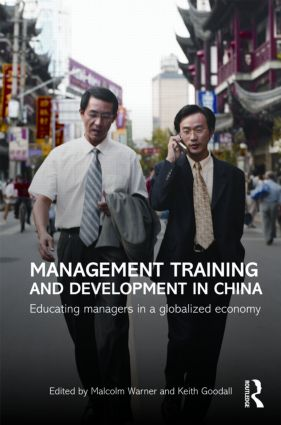 Management Training and Development in China: Educating Managers in a Globalized Economy book cover