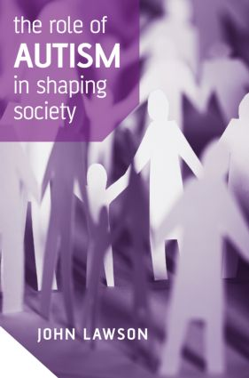 The Role of Autism in Shaping Society book cover