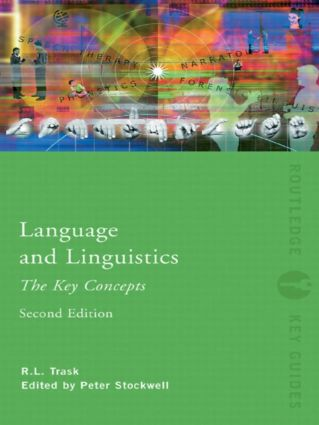 Language and Linguistics: The Key Concepts: 2nd Edition (Paperback) book cover