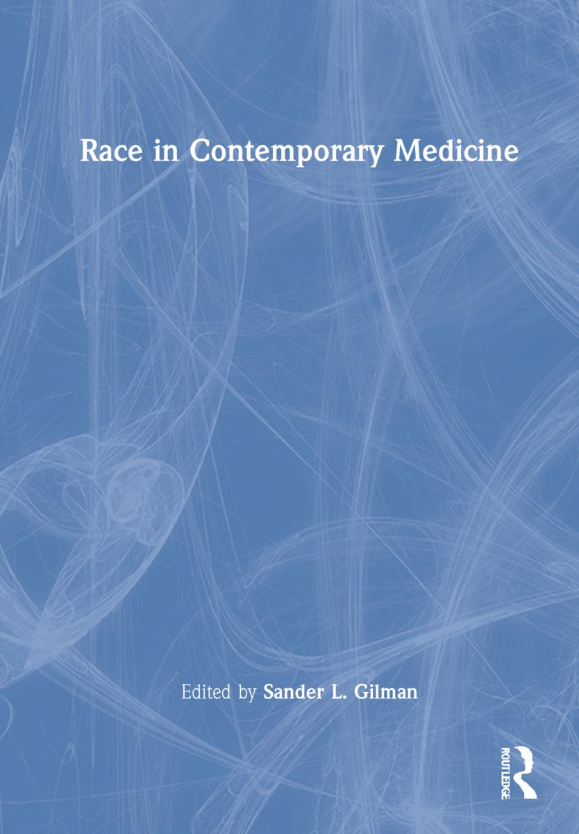 Race in Contemporary Medicine (Hardback) book cover