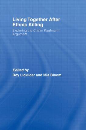 Living Together After Ethnic Killing: Exploring the Chaim Kaufman Argument (Hardback) book cover